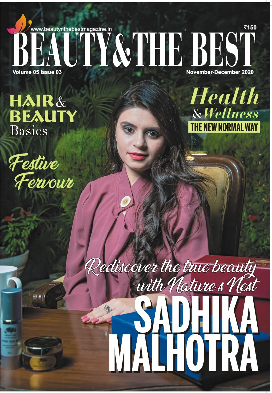 CEO Sadhika Malhotra on the Cover Page of the Beauty & The Best magazine with inside story